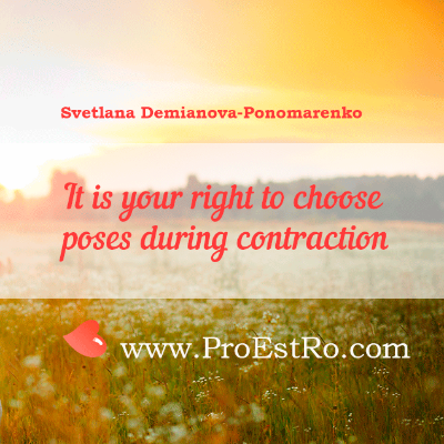 It is your right to choose poses during contraction